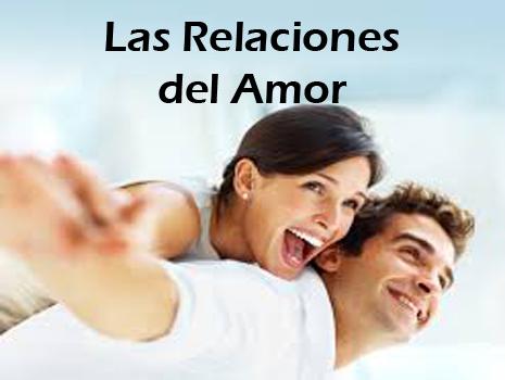 6. Las Relaciones del Amor
